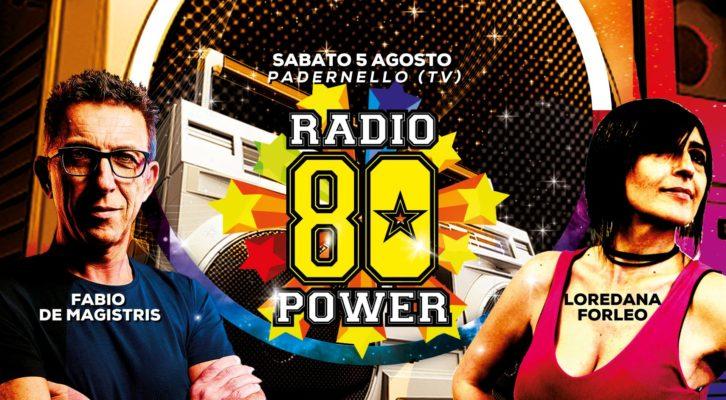 05.08.2017 Radio 80 Power - Padernello di Paese (TV)