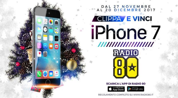 A Natale vinci un iPhone 7 con Radio 80